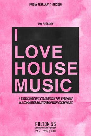 LMC Presents I Love House Music - A Valentines Day Celebration
