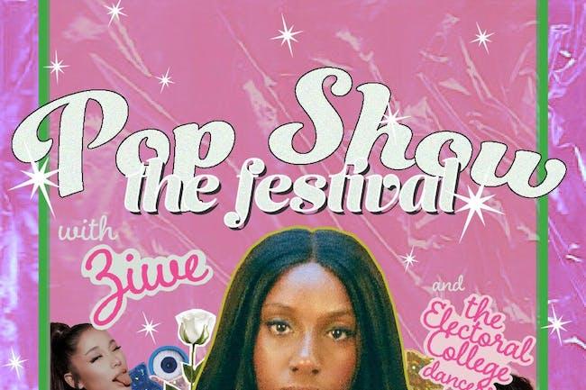 Pop Show: The Festival