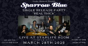 """Sparrow Blue's """"Real Thick"""" Release Party w/ Guests"""