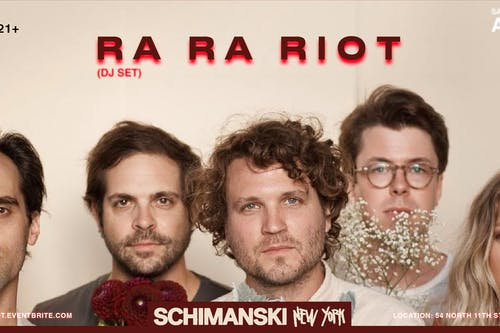 Ra Ra Riot (DJ Set)