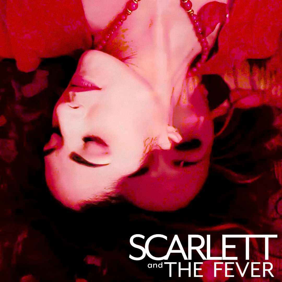 Scarlett & The Fever