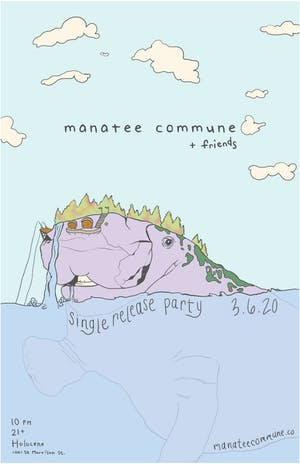 Manatee Commune and Friends: Single Release and Dance Party!