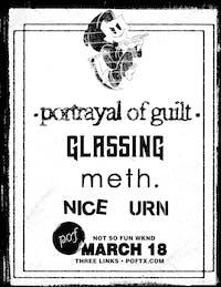 Not So Fun Wknd: PORTRAYAL OF GUILT • Glassing • Meth.• Niis  • Urn