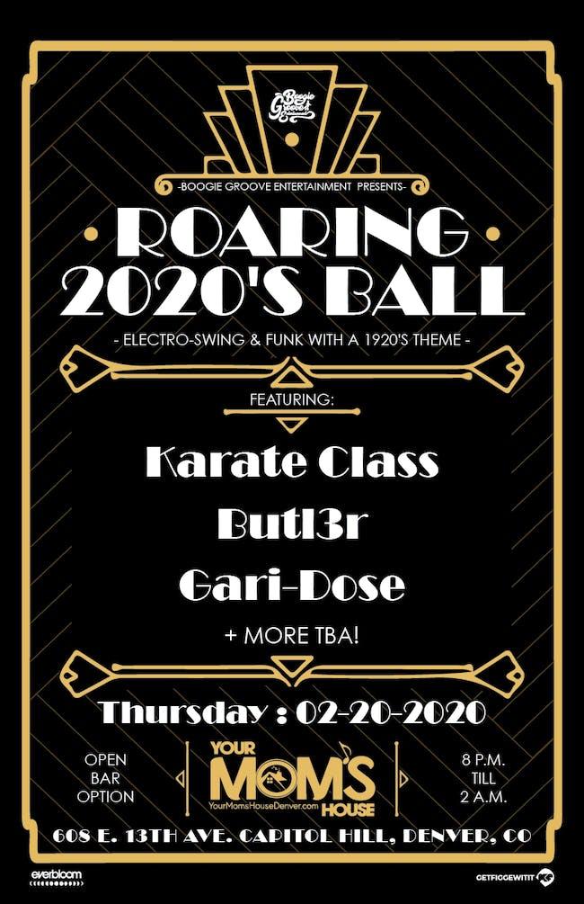 ROARING 2020's BALL - Karate Class // Butl3r // Gari-Dose
