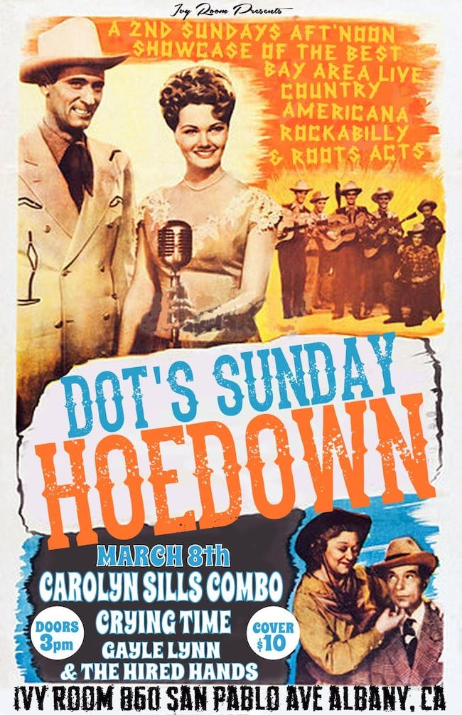 Dot's Hoedown~Carolyn Sills Combo, Crying Time,Gayle Lynn & the Hired Hands