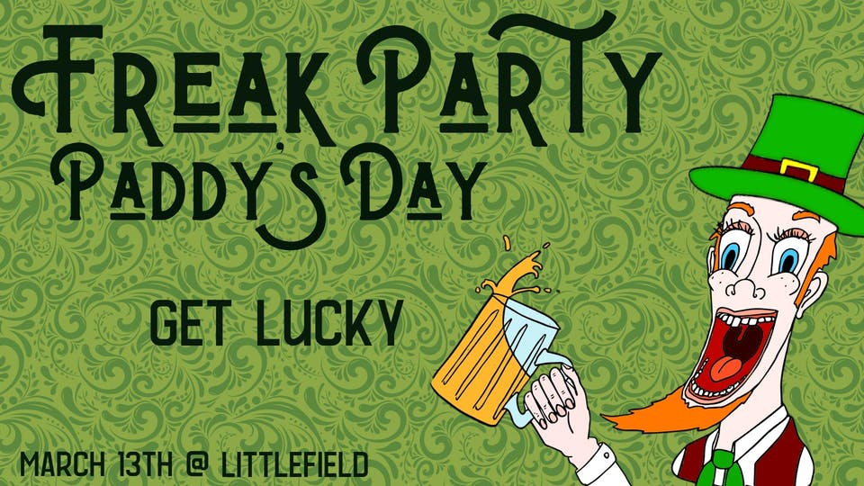 Freak Party Paddy's Day