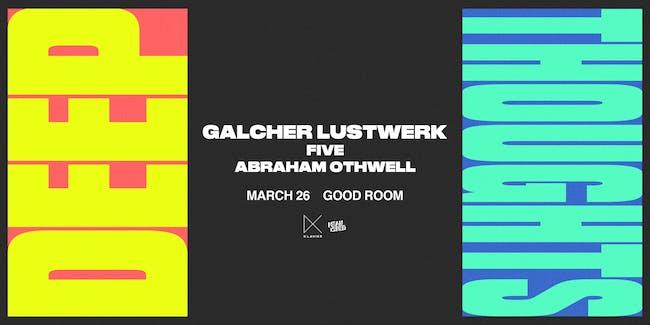 Galcher Lustwerk : Postponed till TBD
