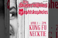 Mephiskapheles ~ The Supervillains ~ The Tone Bandits