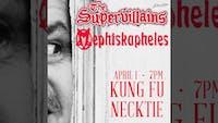 Mephiskapheles ~ The Supervillains ~ The Tone Bandits ~ Suburban Sensi
