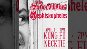 Mephiskapheles ~ The Supervillains ~ The Tone Bandits ~ Suburban Sensi