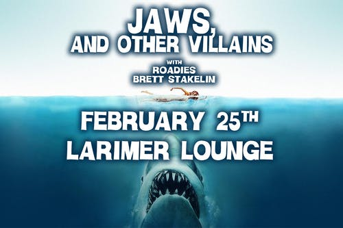 Jaws, and Other Villains