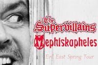 The Supervillains x Mephiskapheles
