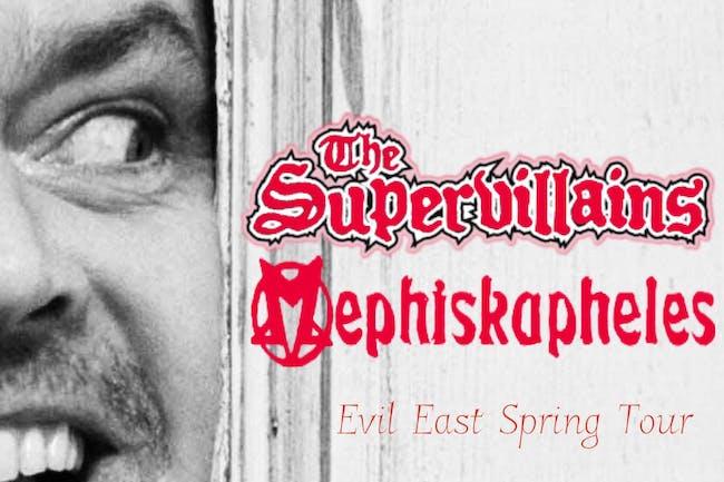 CANCELED - The Supervillains x Mephiskapheles, Captain PBR, Sooza