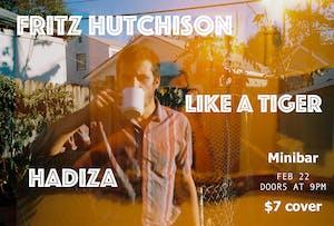 Fritz Hutchison, Hadiza and Like A Tiger