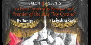 """My Cyrano"" an Event ""Inspired by Baroque"""