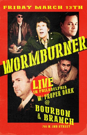 Wormburner w/ Proper Dark