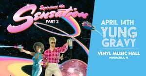 YUNG GRAVY- Experience The Sensation Tour Part 2