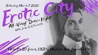 Erotic City : All-Vinyl Dance Night