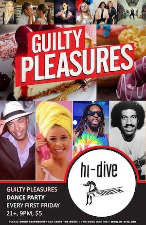 Guilty Pleasures ** Dance Party