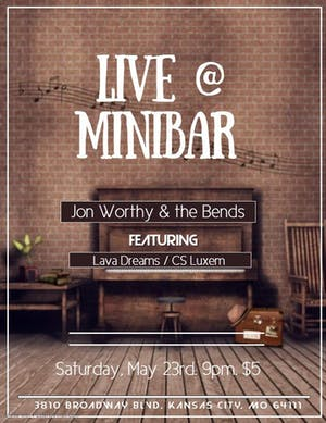 Jon Worthy & the Bends, Lava Dreams, CS Luxem