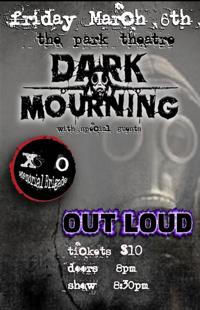 Memorial Brigade / Dark Mourning / OUT LOUD