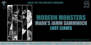 Modern Monsters, Mark's Jamm Sammwich, Lost Leaves