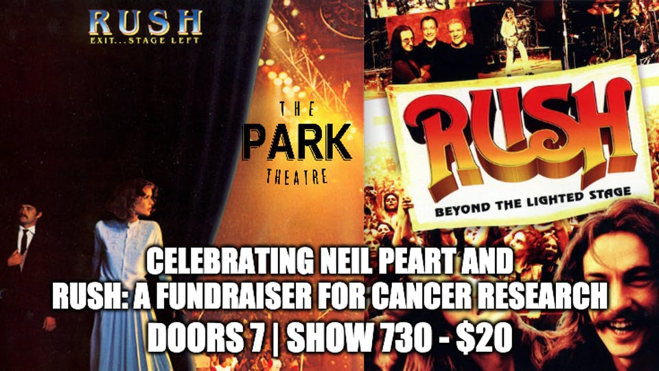 Celebrating Neil Peart and Rush: A Fundraiser for Cancer Research
