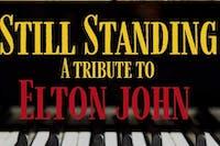 Still Standing - A Tribute to Elton John