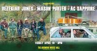 *POSTPONED TO DATE TBD*Hezekiah Jones + Mason Porter + AC Sapphire