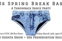 90s Spring Break Bash with You Oughta Know
