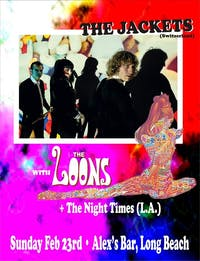 The Jackets + The Loons + The Night Times