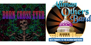 Born Cross Eyed + The Allman Others Band