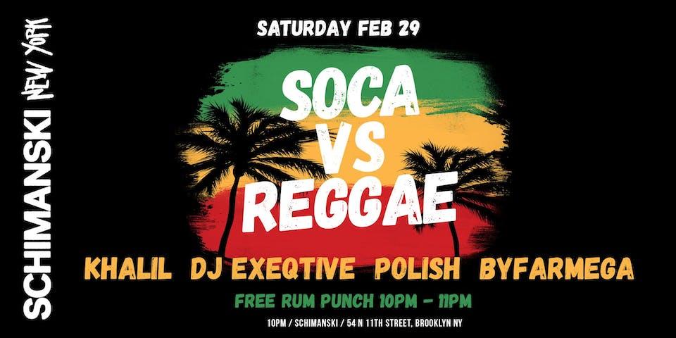 Soca vs Reggae Party