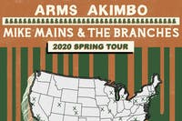 Arms Akimbo + Mike Mains & The Branches