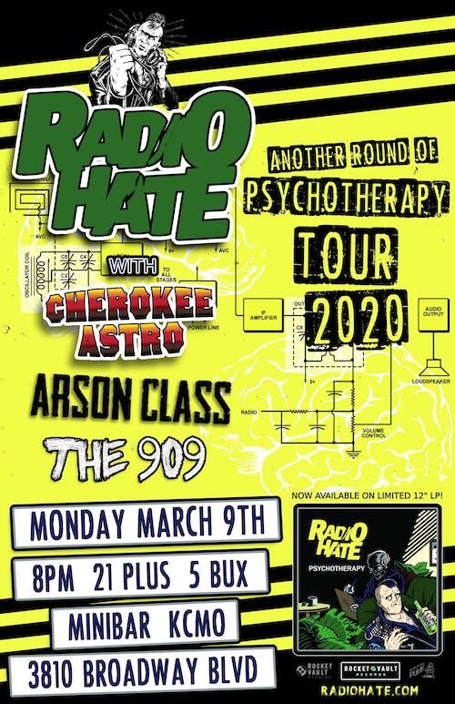 RADIO  HATE  / CHEROKEE  ASTRO / ARSON CLASS / THE 909
