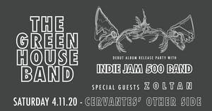 The Green House Band & Indie Jam 500 Band w/ Zoltan