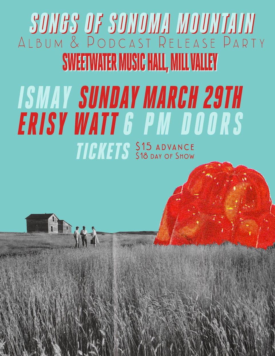 Ismay (Album Release Party) with Erisy Watt