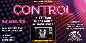 CONTROL - Retro 80's & 90's Video Dance Party