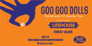 Goo Goo Dolls with Lifehouse
