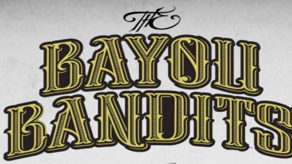 The Bayou Bandits + The Real Fakes + Megan and Shane