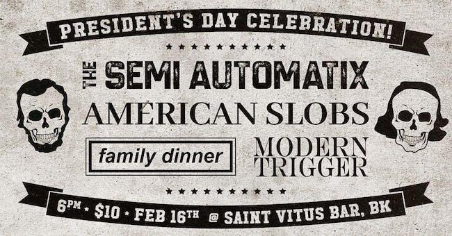 Semi Automatix, American Slobs, Family Dinner, Modern Trigger