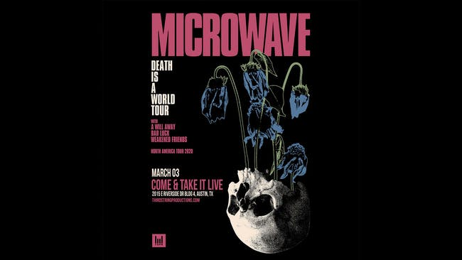 Microwave at Come & Take It Live