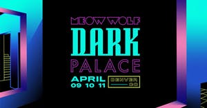 Meow Wolf Dark Palace at NATIONAL WESTERN COMPLEX