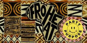 AFROHEAT: Afrobeat, Funk, Soul & African Rhythms w/ DJ VEX
