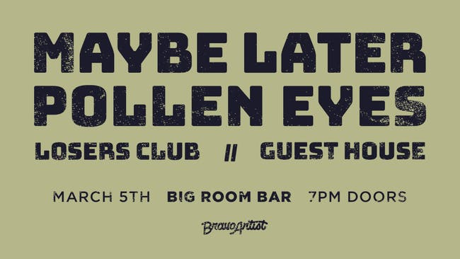 Maybe Later & Pollen Eyes