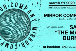 """Mirror Company w/ special guest Sam """"The Man"""" Burns"""