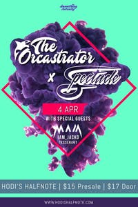 The Orcastrator w/ Spectacle, Maia, IAM_Jacko, and Tesserakt