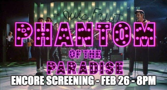 Phantom of the Paradise Sing-A-Long - Encore