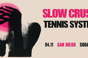 SLOW CRUSH, Tennis System