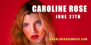 Caroline Rose----POSTPONED, New Date Coming Soon